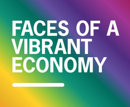 Faces of a Vibrant Economy
